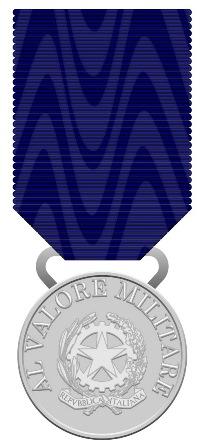 MEDAGLIA D'ARGENTO AL VALOR MILITARE